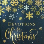 Devotions for Christmas. Although based on American traditions it is a beautiful little book full of outstandingly awesome photographs of the yuletide season. If you love Christmas, this is for you.