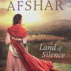 Land of Silence ~ by Tessa Afshar ~ a novel based on the woman in the Gospels who had the issue of blood for twelve years. It's now one of my favourite books.