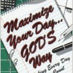 Maximizing Your Day God's Way ~ by Marilyn Hickey. Helped me determine the priorities in my life. Very good.