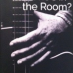 Who's in the Room? ~ by Mick McIvor. For musicians,churches, anyone into worship leading.
