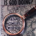 What on Earth is God Doing? ~ by Renald E Showers. It is about exactly what it says. Satan's conflict with God throughout the ages, and what his(satan's) tactics are in our time. Very informative.