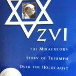 Zvi ~ by Elwood McQuaid ~ a biography ~ the miraculous story of Zvi Kalisher and his triumph over the holocaust.