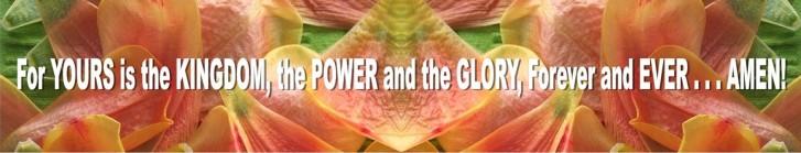 Kingdom,power,glory