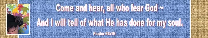 Psalm 66 16